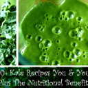 10+ Kale Recipes You and Your Family Will Love! Plus The Nutritional Benefits Of Kale