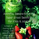 The Anti-Flu, Immune-Boosting Super Smoothie for Kids & Adults