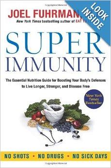Super Immunity, Joel Fuhrman MD